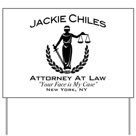 Jackie Chiles Attorney Seinfield Yard Sign
