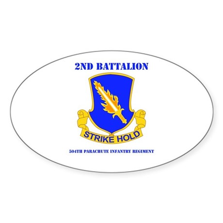 DUI - 2nd Bn - 504th PIR with Text Sticker (Oval)