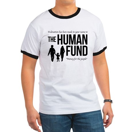 The Human Fund Seinfield Ringer T