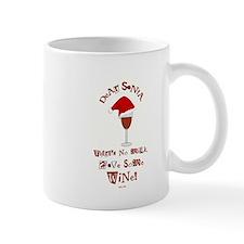 Dear Santa... Mug