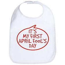 Baby's First April Fool's Day Bib