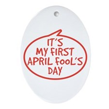 Baby's First April Fool's Day Ornament (Oval)