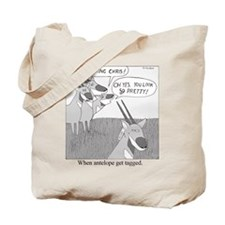 When Antelope Get Tagged Tote Bag