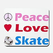 Peace Love Skate Mousepad