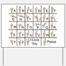 Ameslan Alphabet Yard Sign