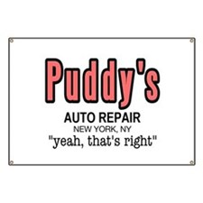 Puddy's Auto Repair Seinfield Banner