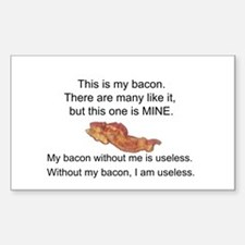 This bacon is MINE Decal