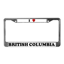 I Love British Columbia License Plate Frame