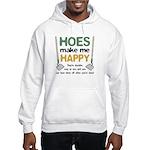 Hoes (Ho's) Make Me Happy Hooded Sweatshirt