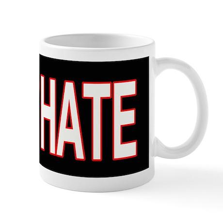 stop hate Mug