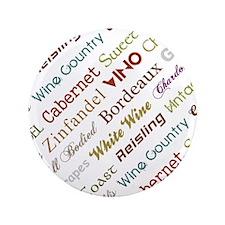 """Wine Words 2 3.5"""" Button"""