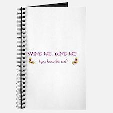 Wine Me, Dine Me... Journal