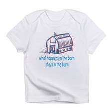 What happens in the barn Infant T-Shirt