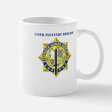 DUI-170th Infantry Brigade with text Mug