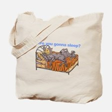 NC Blu Where you gonna sleep Tote Bag