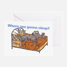 NC Blu Where you gonna sleep Greeting Card