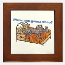 NC Blu Where you gonna sleep Framed Tile
