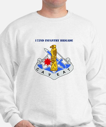 DUI-172nd Infantry Brigade with text Sweatshirt