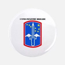 "SSI-172nd Infantry Brigade with text 3.5"" Button"