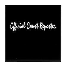 Official court reporter Tile Coaster