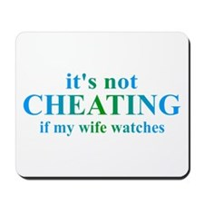 Wife Watches... Mousepad