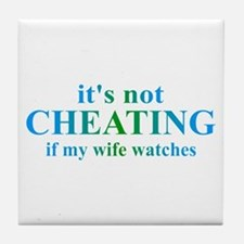 Wife Watches... Tile Coaster