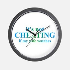 Wife Watches... Wall Clock