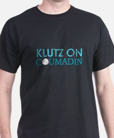 Klutz on Drugs T-Shirt