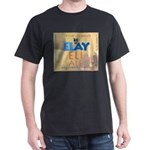 Elay Eli Ale Feb Club Dark T-Shirt