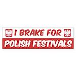 I Brake For Polish Festival Sticker (Bumper 10 pk)