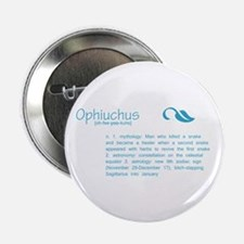 "Ophiuchus Definition 2.25"" Button (10 pack)"