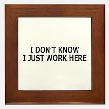 I just work here Framed Tile