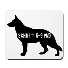 SchIII = K-9 Phd Mousepad