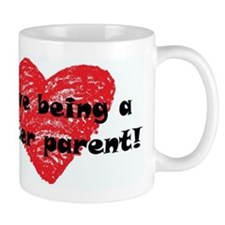 I Love Being a Foster Parent Small Mugs