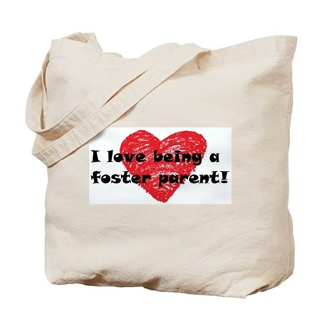 I Love Being a Foster Parent Tote Bag