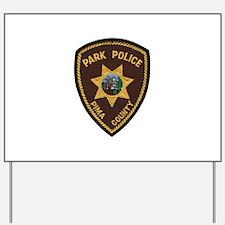 Pima County Park Police Yard Sign