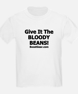 Give It The Beans - T-Shirt