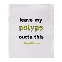 Leave Out Polyps Throw Blanket
