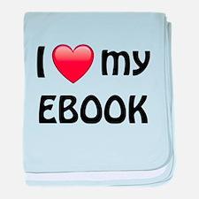 I Love My Ebook baby blanket
