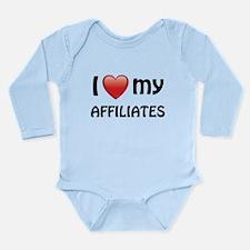 I Love My Affiliates Long Sleeve Infant Bodysuit