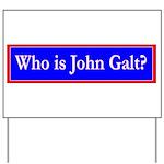 John Galt Yard Sign