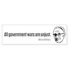 Rothbard Unjust Wars Bumper Sticker