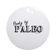 Body by paleo Ornament (Round)