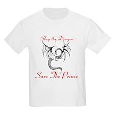 Slay the Dragon Save The Prince T-Shirt