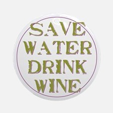 Save Water... Ornament (Round)