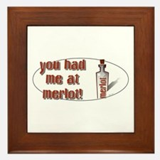 You Had Me At... Framed Tile
