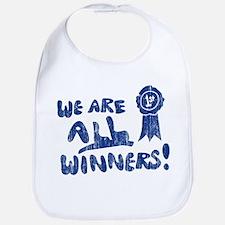 We Are All Winners Bib