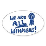 We Are All Winners Oval Sticker
