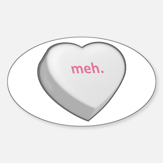 meh. Sticker (Oval)