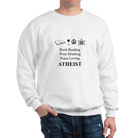 Book Wine Peace Atheist Sweatshirt